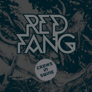 Red-Fang-Crowns-Of-Swine