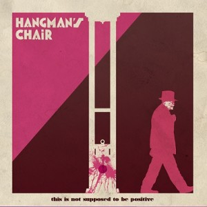 Hangmans_Chair_This_Is_Not_Supposed_To_Be_Positive