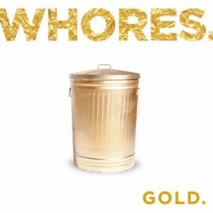 whores_gold_album_2016