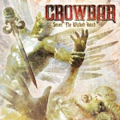 crowbar-sever-the-wicked-hand